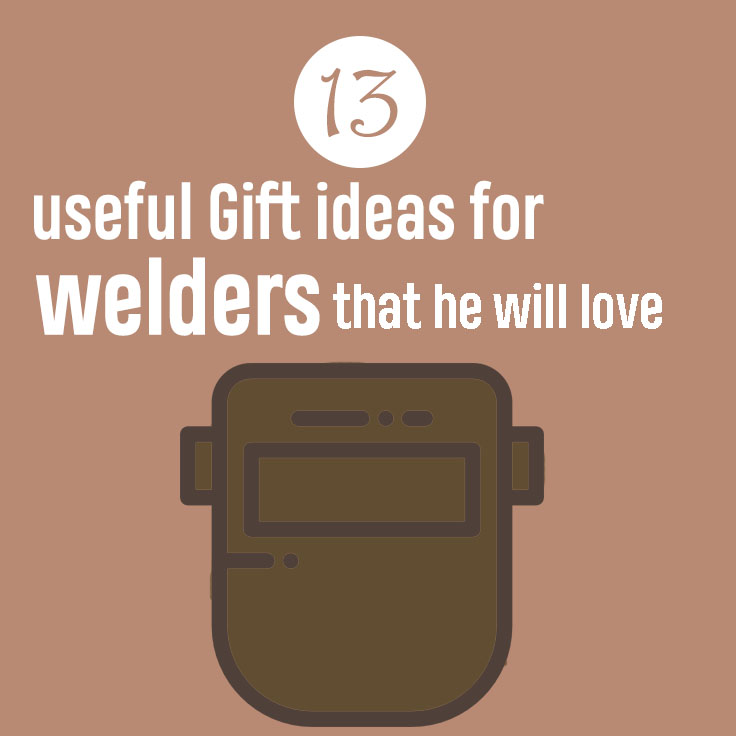 gifts for welders that they loved
