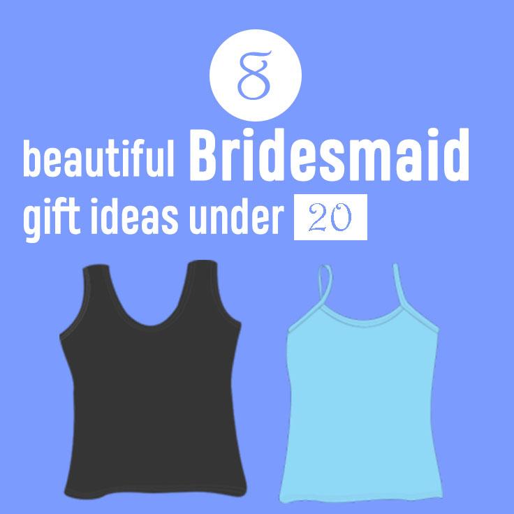 8 beautiful Bridesmaid gift ideas